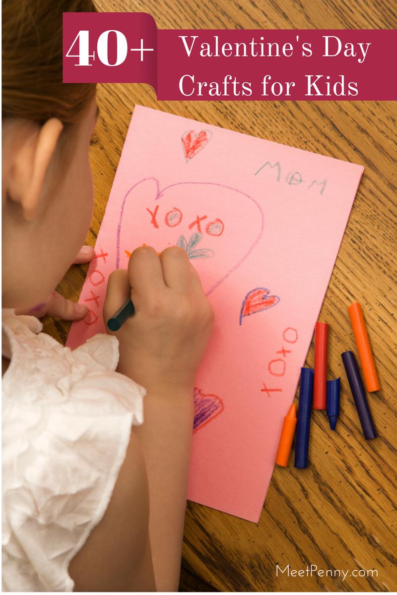 40+ Valentine's Day Kids Crafts