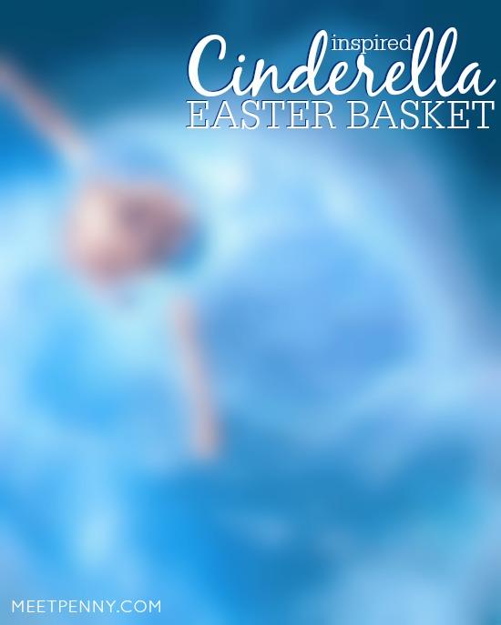Cinderella-Themed Easter Basket