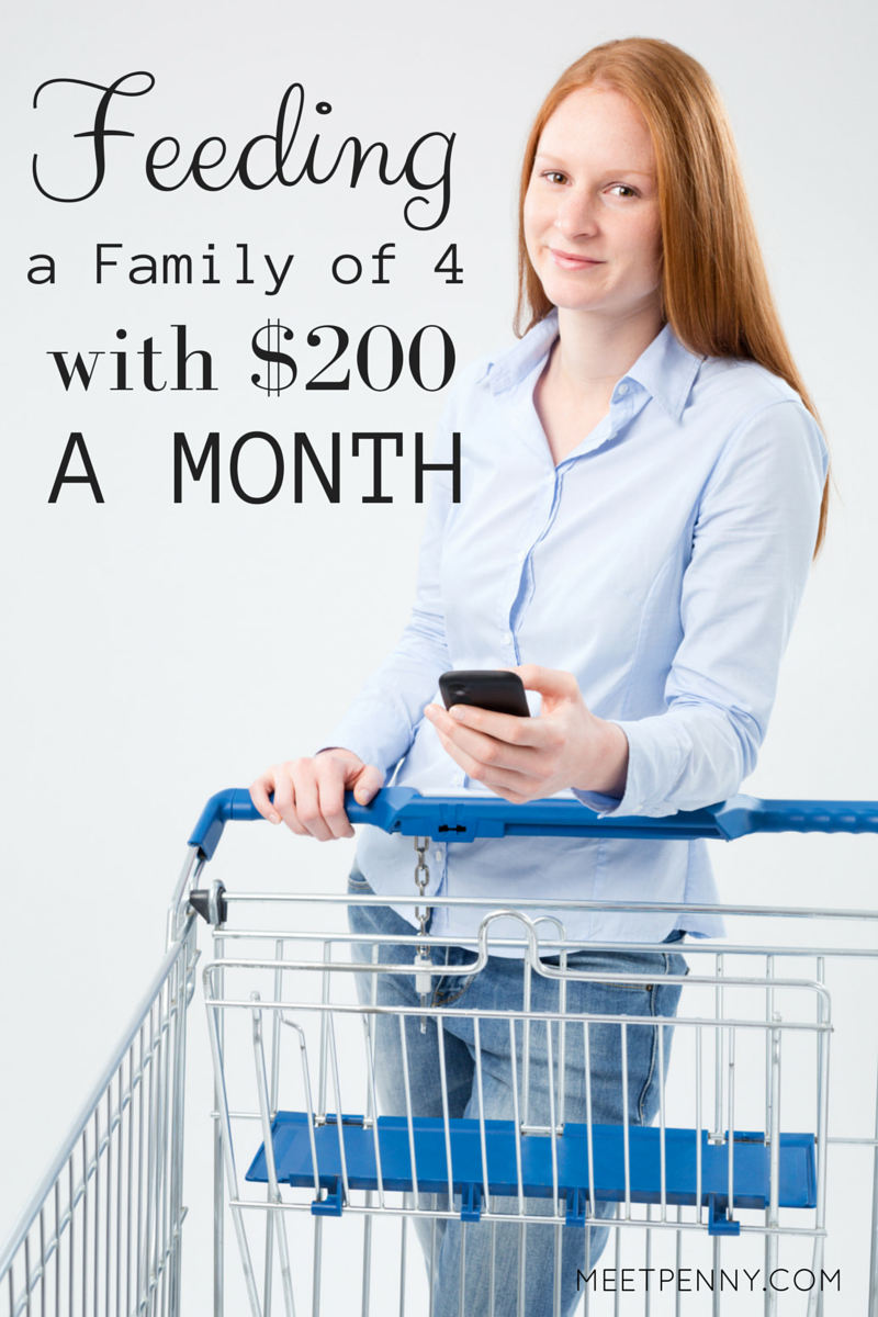 How I Feed a Family of 4 on $200 a Month