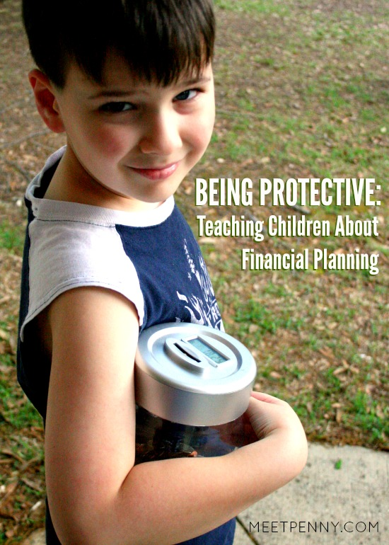Living a Protective Life: Teaching Children About Financial Planning