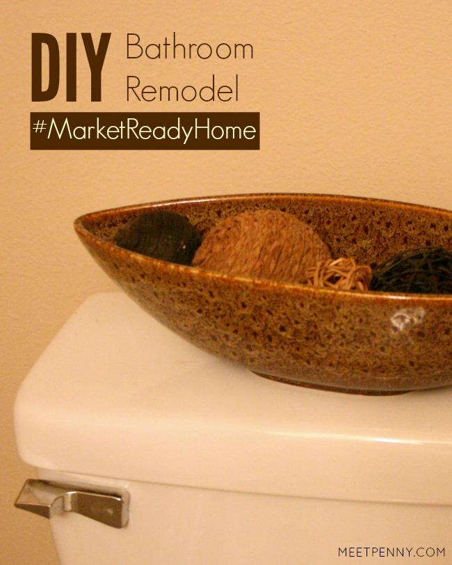 DIY Bathroom Remodel #MarketReadyHome