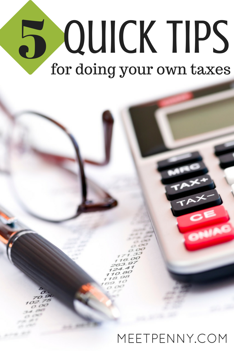 5 Quick Tips for Doing Your Own Taxes