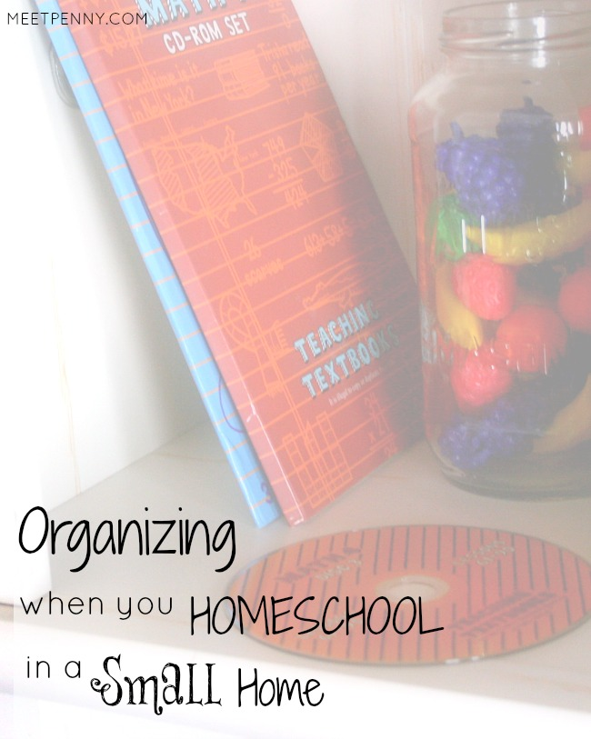 Organizing Tips When You Homeschool in a Small Home