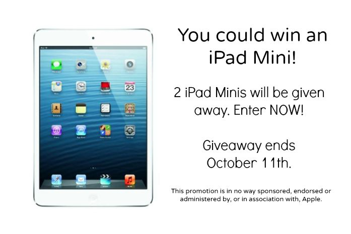 Enter for a chance to win on of TWO iPad Minis.