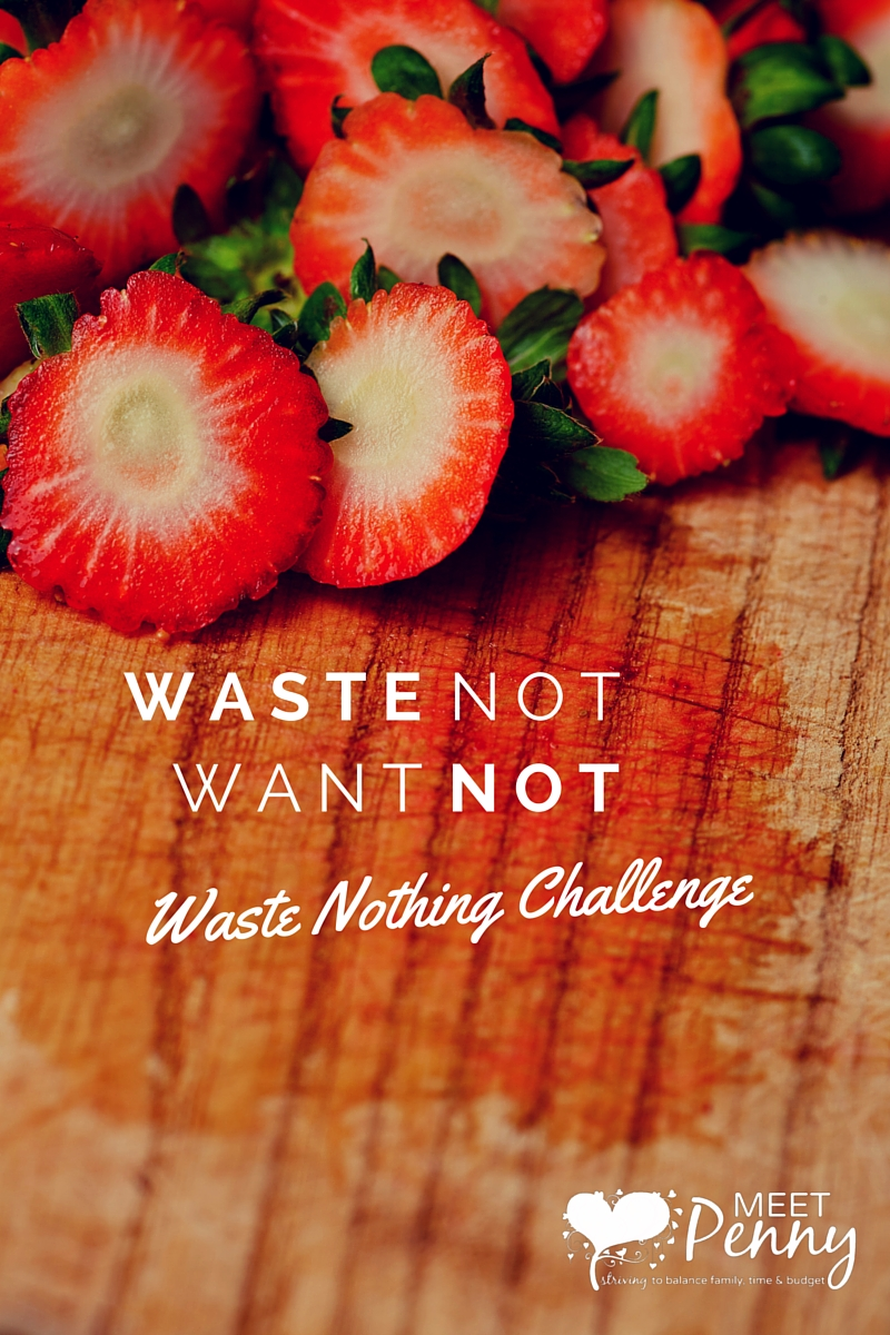 Join the Waste Not Want Not challenge to waste nothing for 31 days. Stop throwing food in the trash.