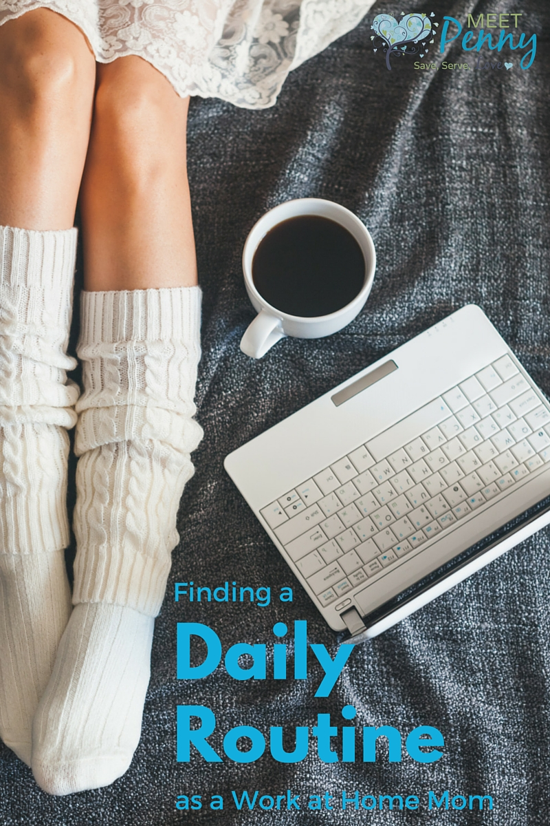 A Daily Routine for Work at Home Moms