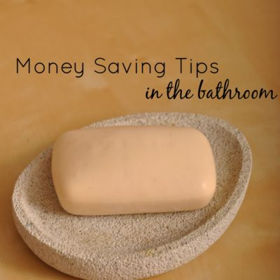 Money Saving Tips in the Bathroom