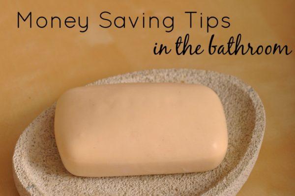 Money Saving Tips in the Bathroom