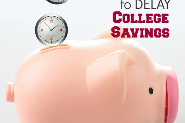 6 Reasons You Can't Afford to Delay College Savings