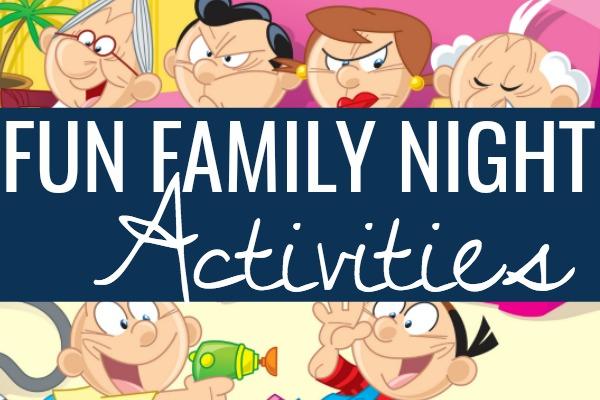 Family Night Ideas that Kids Love