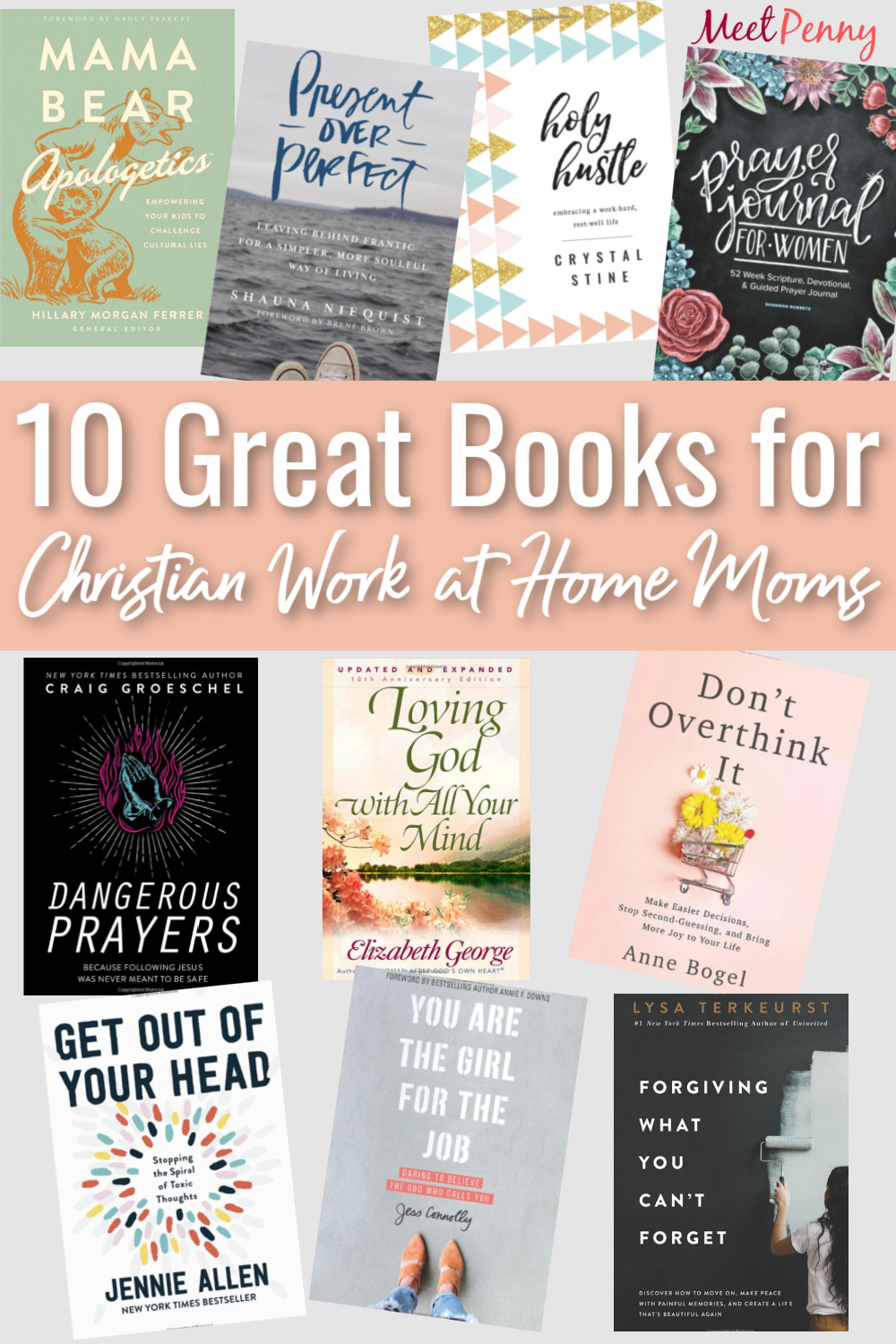 Encouraging books for Christian work at home moms